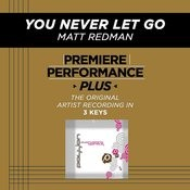 You Never Let Go (Premiere Performance Plus Track) Songs