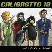 Enter The Danger Brigade Songs