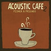 Acoustic Cafe 2 Songs