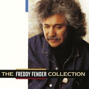 The Freddy Fender Collection Songs