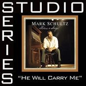 He Will Carry Me [Studio Series Performance Track] Songs