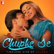Chupke Se - Timeless Hits Of Gulzar Songs