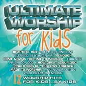 Ultimate Worship For Kids Songs