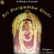 Sri Durgambe Stuti Songs