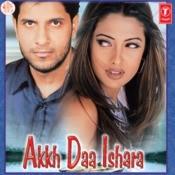 Akh Da Ishara Songs
