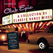 Club Epic - A Collection Of Classic Dance Mixes - Volume 5 Songs