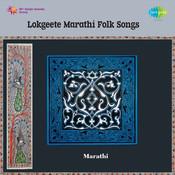Lokgeete Marathi Folk Songs Songs