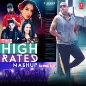 The High Rated Mashup(Remix By Dj Dholi Deep) Song