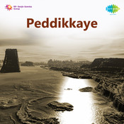 Peddikkaye Songs