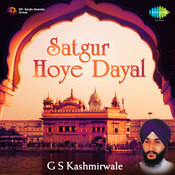 G S Kashmirwale - Satgur Hoye Dayal Songs