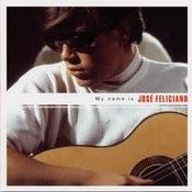 My Name Is José Feliciano Songs