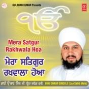 Mera Satgur Rakhwala Hoya Songs