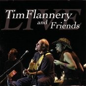 Tim Flannery & Friends Live Songs