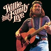 Willie Nelson & Family Live Songs