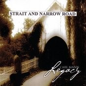 Straight And Narrow Road Song