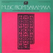 Music From Saramaka: A Dynamic Afro-American Tradition Songs