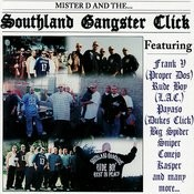 Southland Gangster Click (Parental Advisory) Songs