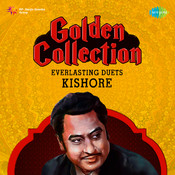 Golden Collection Everlasting Duets Kishore Songs