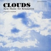 Clouds: New Music For Relaxation Songs