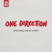 Live While We're Young Songs