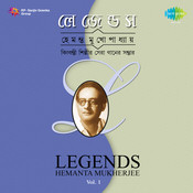 Legends Rabindra Sangeet Hemanta Mukherjee Volume 1 Songs