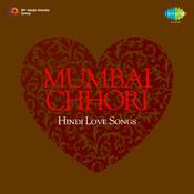 Mumbai Chhori - Hindi Love Songs  Songs