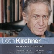 Leon Kirchner - Works for Solo Piano Songs