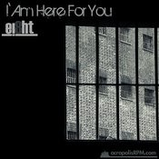 I Am Here for You - Single Songs