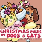 Christmas Music by Dogs & Cats Songs