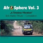 A Timeless Vibration - Afro Sphere Vol. 3 Songs