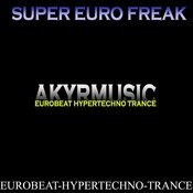 Super Euro Freak Vol. 1 Songs