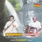 Nadhaswaram (Jayashankar & Valayapatti - IV) Songs
