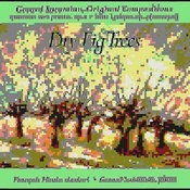 Dry Fig Trees Songs