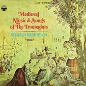 Medieval Music And Songs Of The Troubadors (Digitally Remastered) Songs
