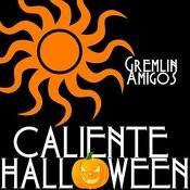 Caliente Halloween Songs