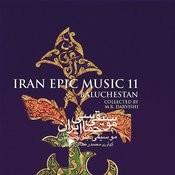 Iran Epic Music 11 (Baluchestan) Songs