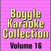 Boggle Karaoke Collection - Volume 16 Songs