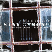 Stay Strong (Bithibh Laidir / Rester Fort) Songs