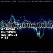 Adrenalin Pumping Workout Hits Songs