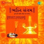 Bhakti Sangam - Gujarati Aartis And Bhajans Vol 2 Songs
