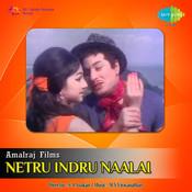 Netru Indru Naalai Songs