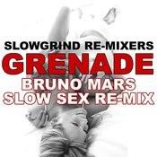 Grenade (Bruno Mars Slow Sex Re-Mix) Song
