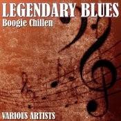 Legendary Blues - Boogie Chillen Songs