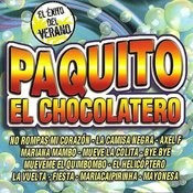 Paquito El Chocolatero Songs