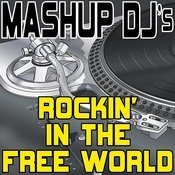 Rockin' In The Free World (Instrumental Mix) [Re-Mix Tool] Song