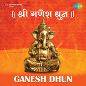Ganesh Dhun Songs