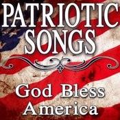 Patriotic Songs (God Bless America) Songs