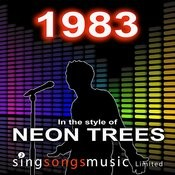 1983 (In The Style Of Neon Trees) Songs