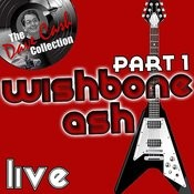 Wishbone Ash Live Part 1 - [The Dave Cash Collection] Songs