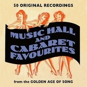 Music Hall And Cabaret Favourites Songs